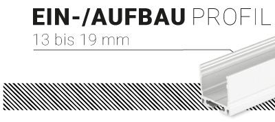 Ein-/Aufbauprofil 13mm bis 19mm