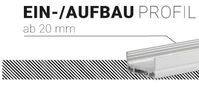 Ein-/Aufbauprofil ab 20mm